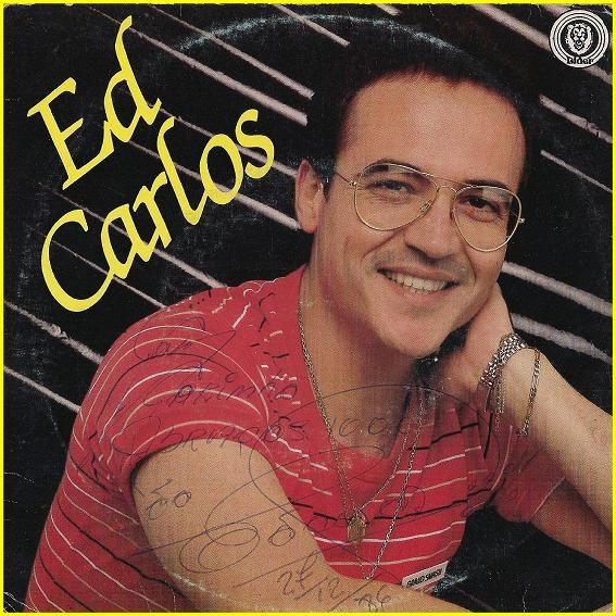 Ed Carlos: Por onde anda o
