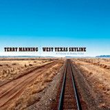 West Texas Skyline - Terry Manning - (ECR Music Group)