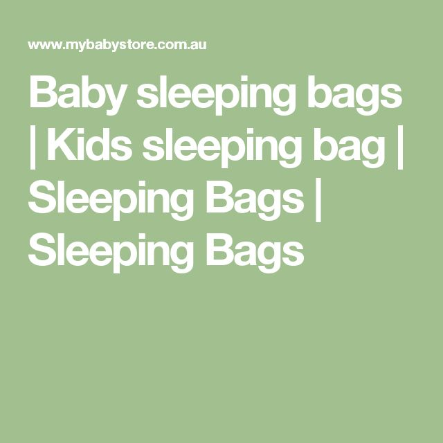 17 Best Ideas About Kids Sleeping Bags On Pinterest Baby