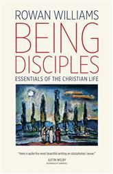 Being Disciples - Rowan Williams : Eerdmans