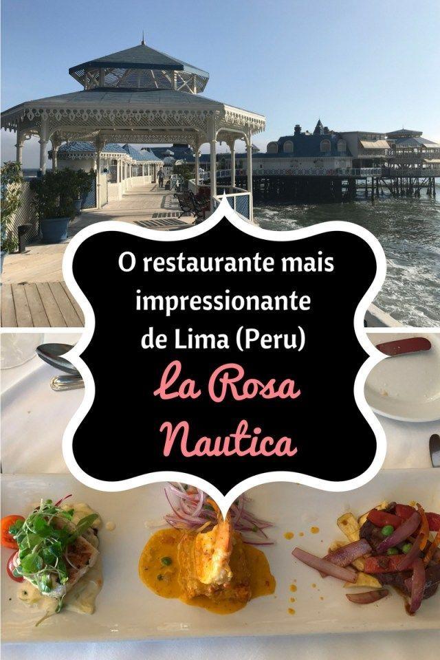 La Rosa Nautica - O restaurante mais impressionante de Lima (Peru)!