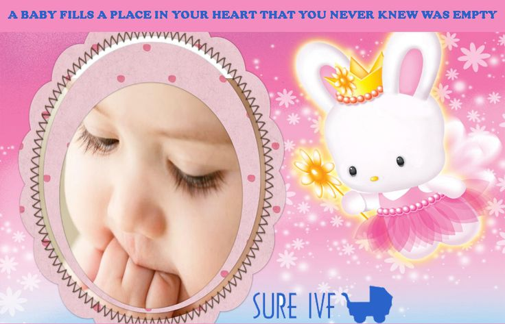 A baby fills a place in your Heart that you never knew was empty #ivf #baby# #Heart #Surrogacy