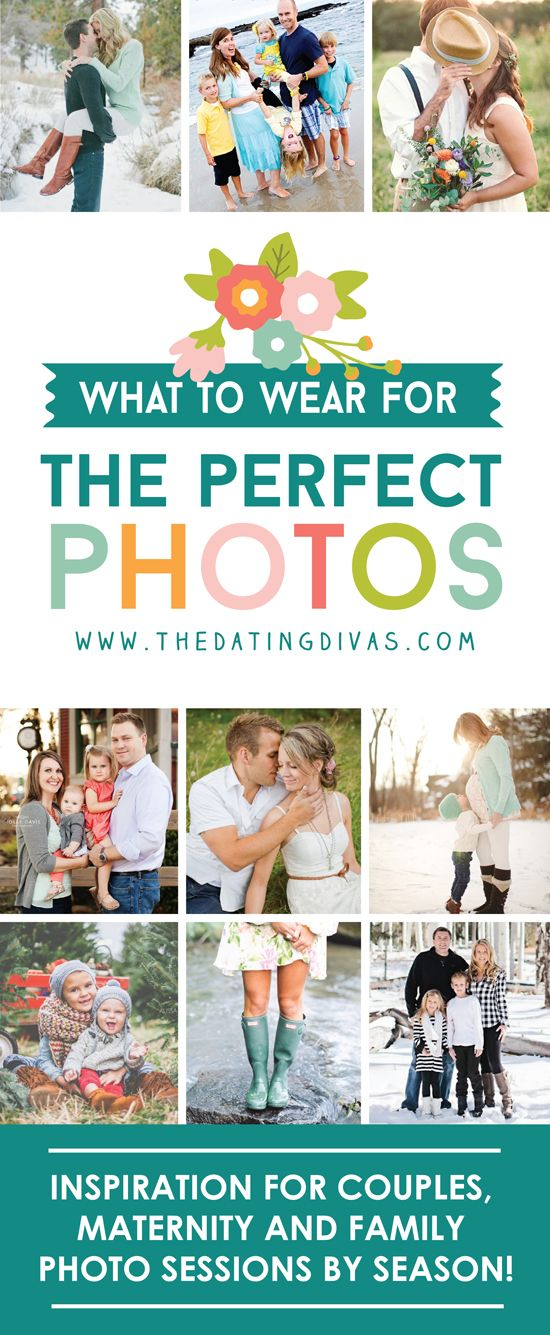 Colors and inspiration for what to wear at your next family, maternity, or couples photo shoot - organized by fall, winter, spring and summer ideas!! www.TheDatingDivas.com