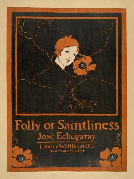 Folly of Saintliness Specific Material Type: Prints Source: Posters : arranged by artists. / Ethel Reed
