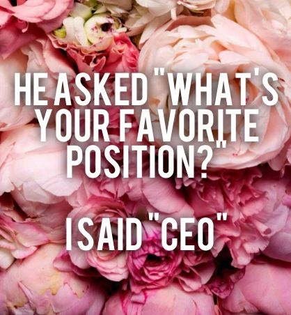 """He asked, 'What's your favorite position?' I said, 'CEO.'"" - Lauren Conrad #quotes #inspiration"