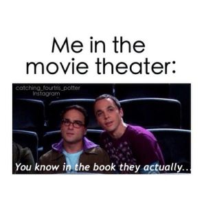 Haha Harry Potter, Hunger Games, Mortal Instruments, Beautiful Creatures, anything by Nicholas Sparks...