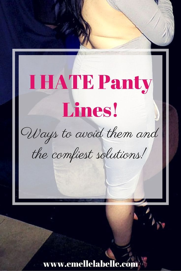 how to get rid of panty lines on skin