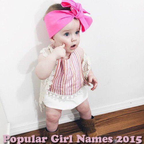 Popular Baby Girl Names 2015