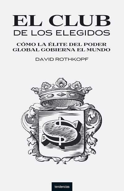 'El club de los elegidos' de David Rothkopf.