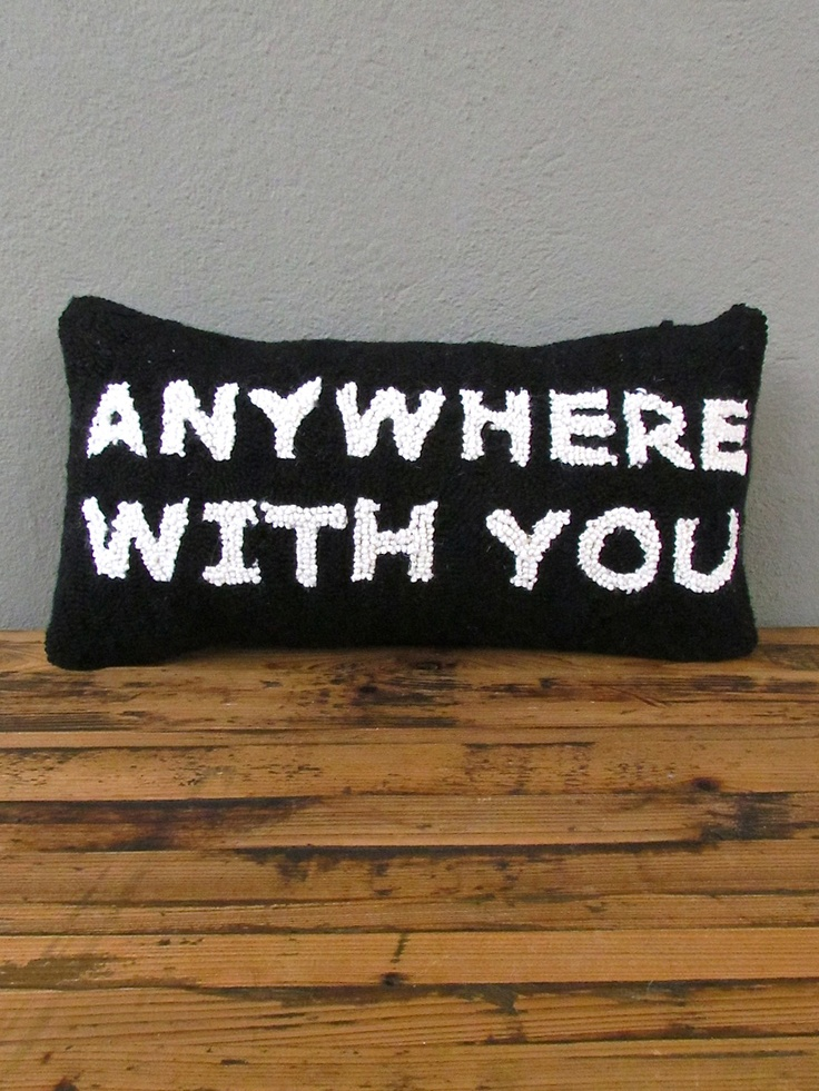 anywhere with you pillow from red