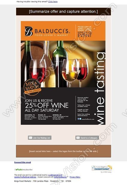 Company: Balducci's  Subject: Balducci's Food Lover's Market - Wine Event         INBOXVISION, a global email gallery/database of 1.5 million B2C and B2B promotional email/newsletter templates, provides email design ideas and email marketing intelligence. www.inboxvision.c... #EmailMarketing  #DigitalMarketing  #EmailDesign  #EmailTemplate  #InboxVision  #SocialMedia  #EmailNewsletters