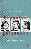 """""""Brunatna kołysanka"""" Anna Malinowska felietony, eseje, szkice"""