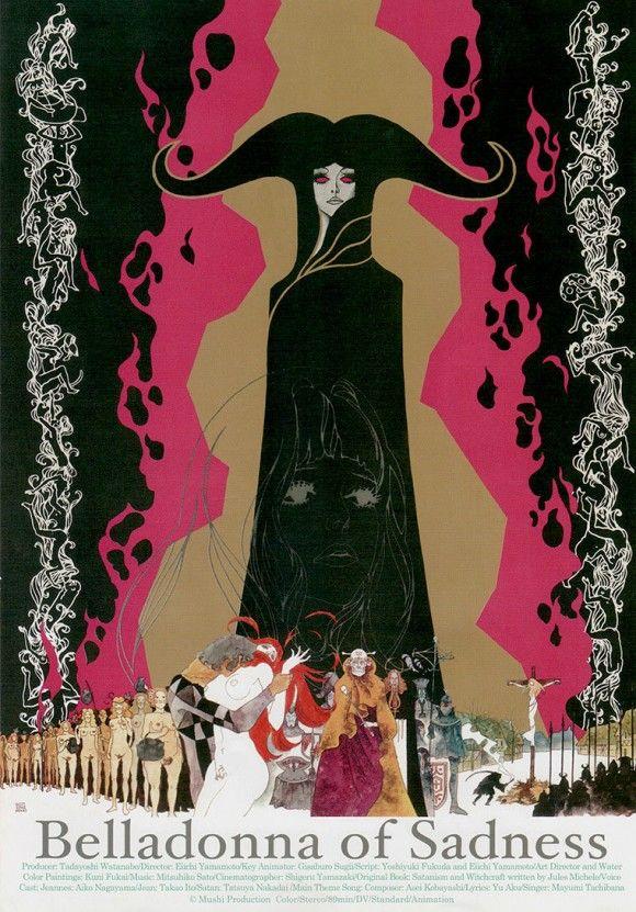 Belladonna of Sadness (1973, film d'animation) - Adapté de La Sorcière (1862), l'histoire du libre penseur et féministe Jules Michelet, mélangeant satanisme et sorcellerie au Moyen Âge