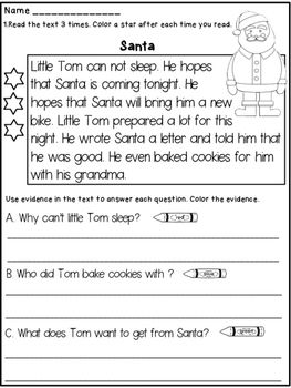 "Free Christmas - Close Reading : This product contains a close reading passage about Santa.The students will have to:*read the text 3 times and color a star after each reading ( for fluency)* answer 3 text based questions in writing and color the answer in the text (the evidence)Suggestion:Before you read the passage with your students point out the  words "" prepare"" , ""tonight"", ""bought"" since they are harder to decode than the other words in the passage."