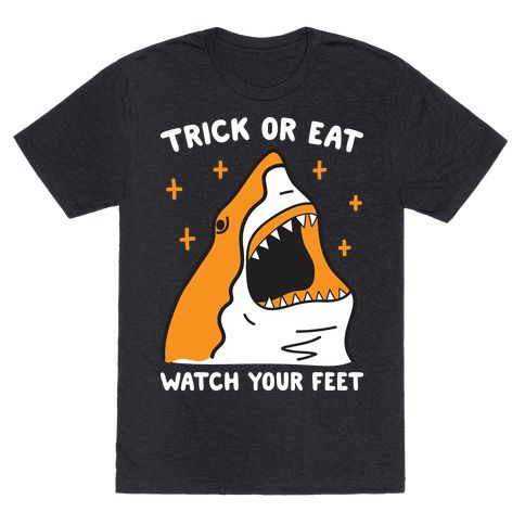 show off your shark love this halloween with this trick or eat watch your feet halloween shark design - Halloween Pubs