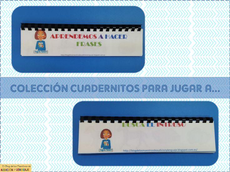 EL BLOG DE L@S MAESTR@S DE AUDICION Y LENGUAJE: COLECCIÓN CUADERNITOS JUGAMOS A...