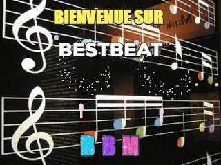 Bienvenue/Welcome ~ BESTBEAT-MUSIC