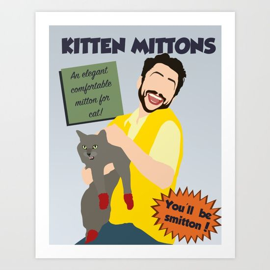 Always Sunny in Philadelphia Poster, Kitten Mittens Collect your choice of gallery quality Giclée, or fine art prints custom trimmed by hand in a variety of sizes with a white border for framing.