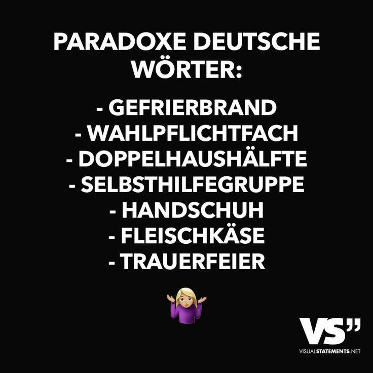 Paradoxe Deutsche Wörter: - VISUAL STATEMENTS®