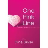 One Pink Line (Kindle Edition)By Dina Silver