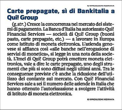 Il Corriere della Sera: La Banca d'Italia autorizza Qui! Financial Services, la finanziaria di Qui! Group, ad operare come IMEL