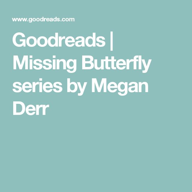 Goodreads | Missing Butterfly series by Megan Derr