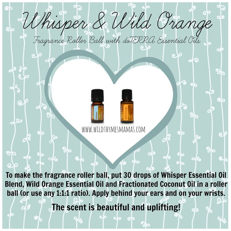 We love doTERRA's Whisper essential oil blend. It is a lovely combination of Jasmine, Ylang Ylang, Patchouli, Cinnamon, Vanilla and Cocoa. The scent is slightly musky, floral, warm and oh so unique! When Whisper is paired with Wild Orange essential oil it makes for an amazing all natural fragrance! The scent makes us happy- it smells beautiful and uplifts your mood! www.wildthymesmamas.com