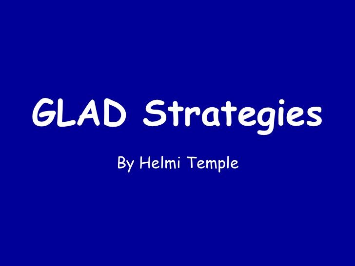 Glad strategies pp - good quick and dirty PPT with various GLAD strategies.
