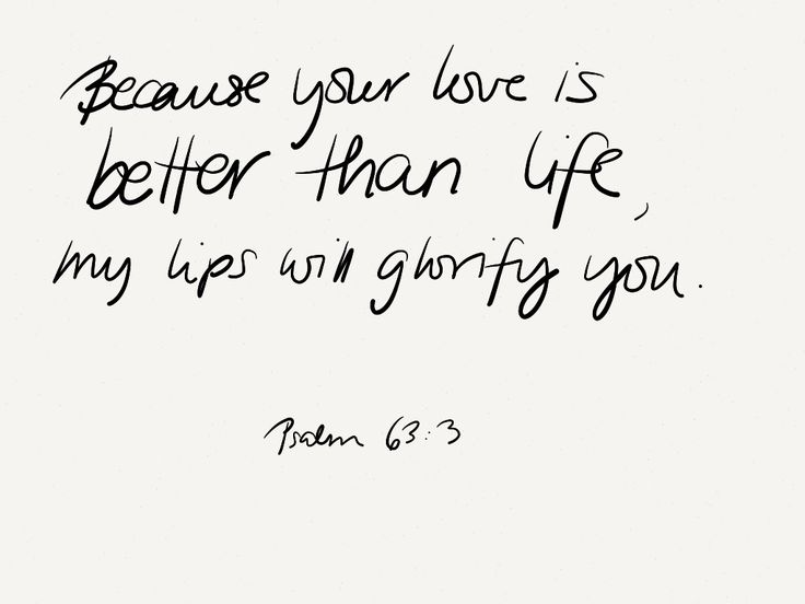 .Psalms 63 3, Psalms 633, Life, God, Inspiration, Quotes, Faith, Better, Bible Verse