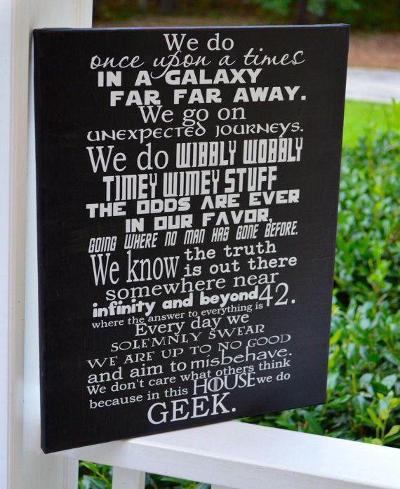 14x18 CANVAS In this house we do GEEK, Doctor Who, Harry Potter, Hitchhiker's Guide, Star Wars, Firefly, Lord of the Rings, Game of Thrones