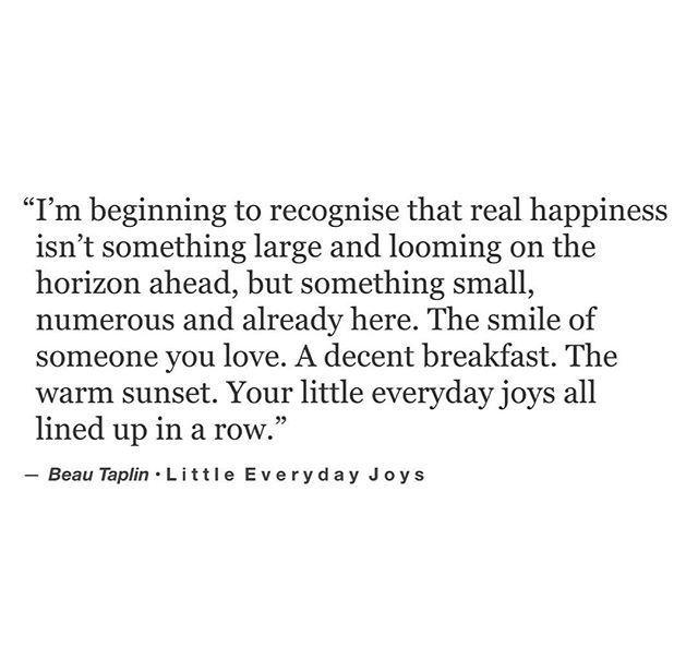 It really is the little things for me.  Beau Taplin