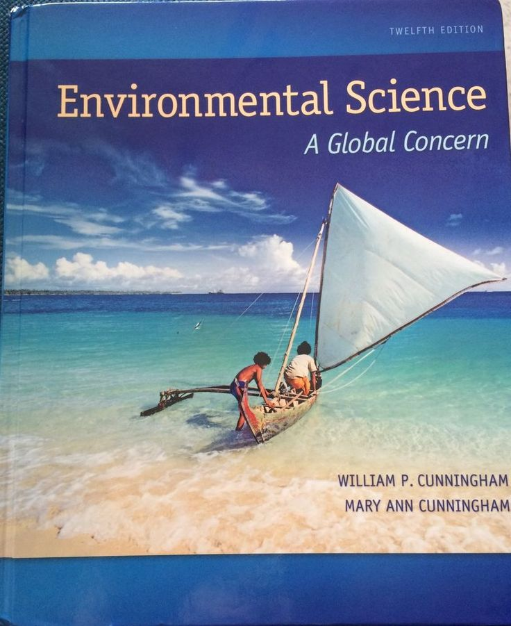 Environmental Science : A Global Concern by Mary Cunningham and William...
