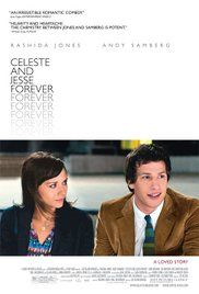 Celeste & Jesse Forever A divorcing couple tries to maintain their friendship while they both pursue other people. Director: Lee Toland Krieger Writers: Rashida Jones, Will McCormack Stars: Rashida Jones, Andy Samberg, Elijah Wood | See full cast & crew »