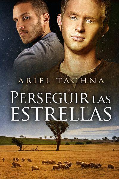 """Perseguir las estrellas"" de Ariel Tachna. Langs Down #2. http://www.dreamspinnerpress.com/store/product_info.php?products_id=5293"