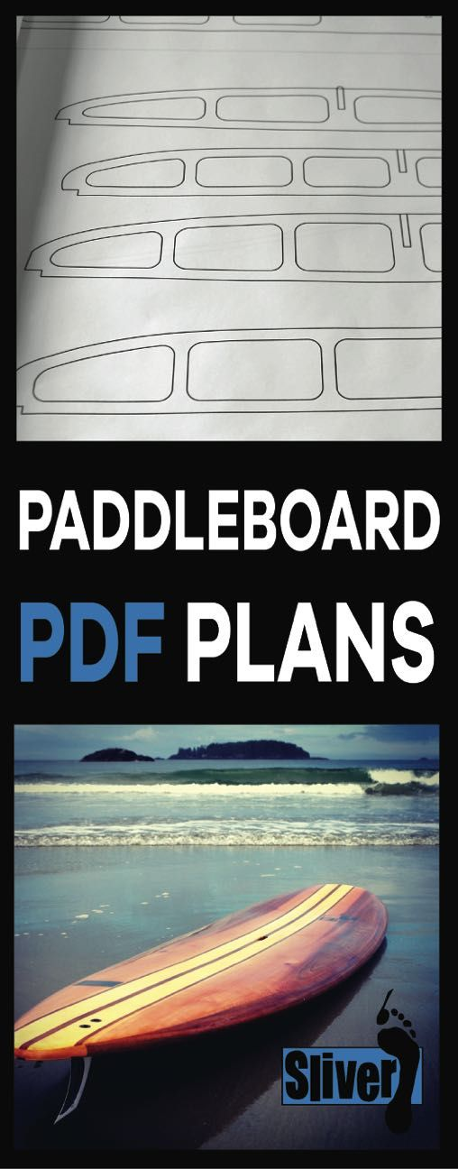 Paddleboard PDF Plans and FREE tutorials!