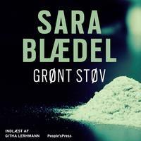 Grønt støv - Sara Blædel