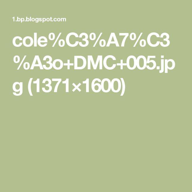 cole%C3%A7%C3%A3o+DMC+005.jpg (1371×1600)