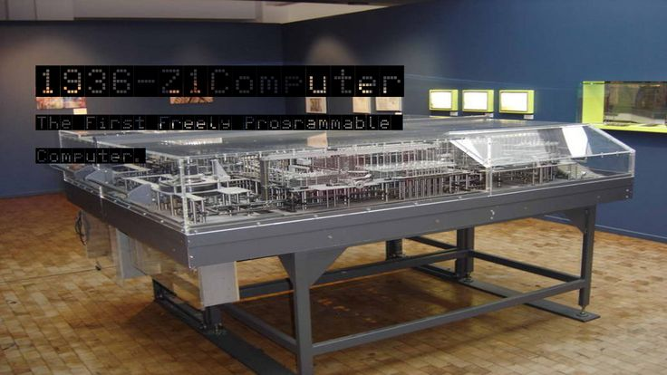 In 1936 The First Computer Ever Made Was The Z1 Computer By Konrad Zuse Which Was The First Freely Programmable Computer.