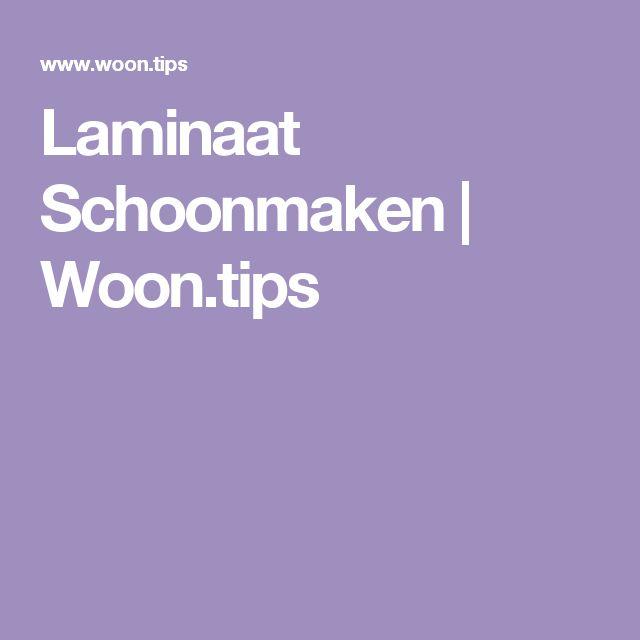 Laminaat Schoonmaken | Woon.tips