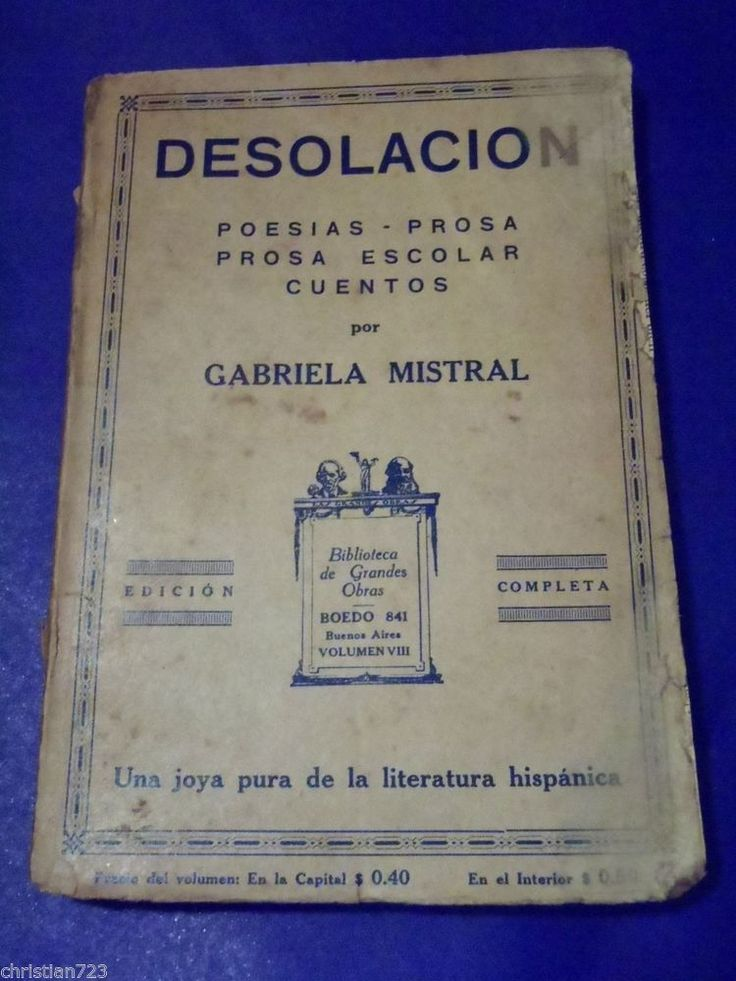 ca 1925 DESOLACION - GABRIELA MISTRAL - XARE ARGENTINA EDITION