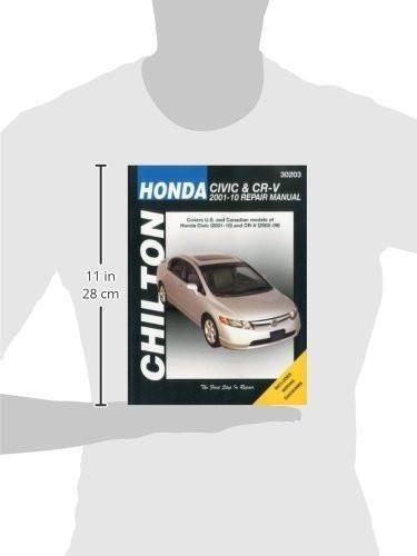 Honda Civic 2001-2010 & CR-V 2002-2009 (Chilton's Total Car Care Repair Manual)