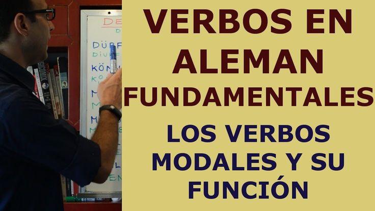 Curso Aleman 47: Verbos modales en Aleman (die deutsche Modalverben)