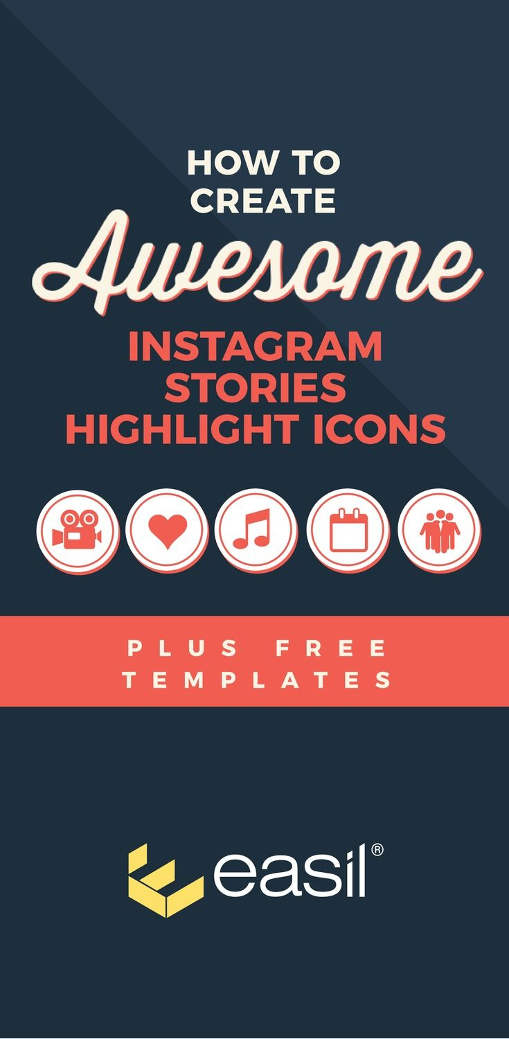 How To Create Awesome Instagram Stories Highlight Icons Free Templates Easil Instagram Story Instagram Marketing Tips Story Highlights