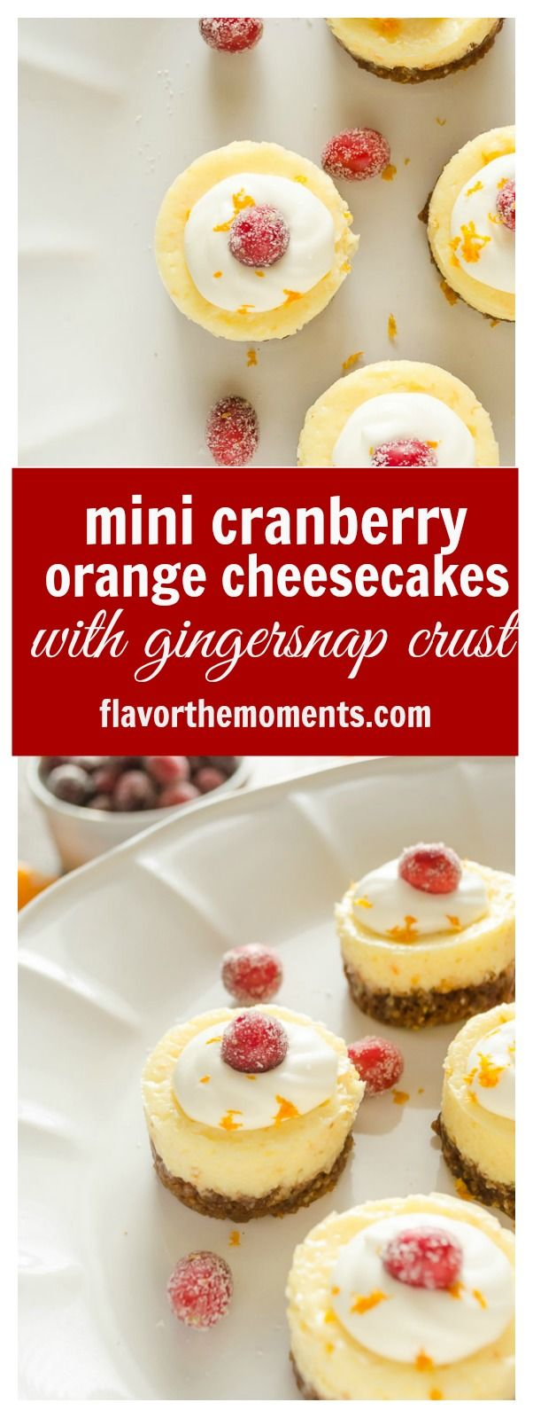 Mini Cranberry Orange Cheesecakes are creamy bite-sized cheesecakes bursting with holiday flavor! {GF} @FlavortheMoment