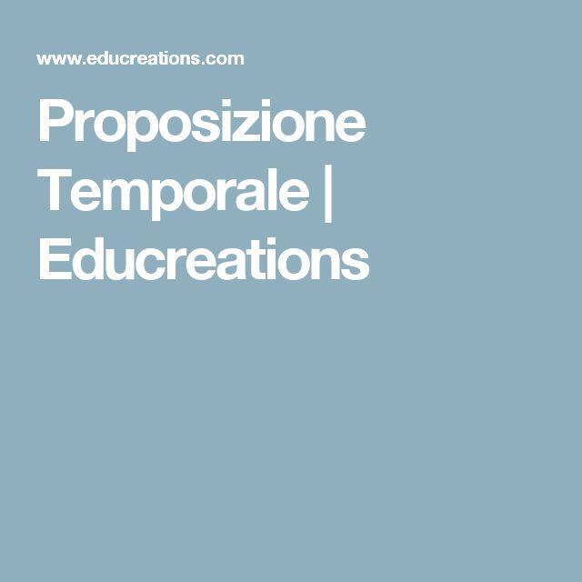 Proposizione Temporale | Educreations
