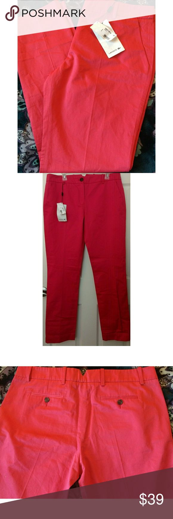 NWT Lacoste Hot Pink Pants Brand new with tags attached-ladies size 10 Lacoste brand Hot Pink/BRight Pink Nice high quality dress pants-with your fav pumps or heels,  or wear as everyday more casual pants by pairing with a cute summer tank-or warmer top for cooler days and your fav sandals or wedges.  light/medium weight.   Fits a size 10 ladies Lacoste Pants Ankle & Cropped