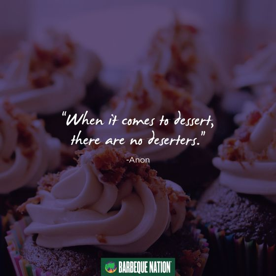 The world shall stand united for this one! #quote #foodquote  #foodies #thursdaymotivation #foodquotes #dessert #bbq #bbqn #barbeque #barbequenation #barbecue