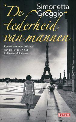 Beschrijving van De tederheid van mannen - Simonetta Greggio, Marianne Kaas - Bibliotheken Limburg