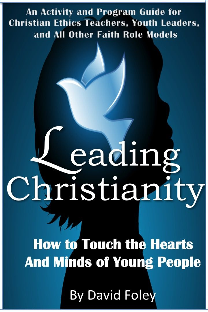Leading Christianity's mandate is to provide resources for youth leaders, teachers, pastors, and all teachers of Christianity.  www.leadingchristianity.com