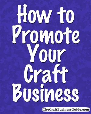 How to promote your craft business
